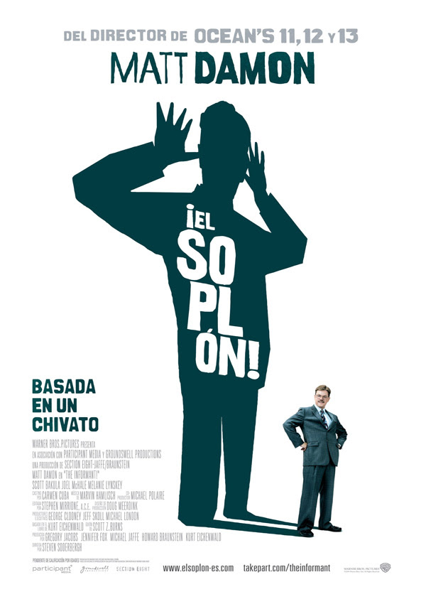 El soplon (Steven Soderbergh, 2.009)