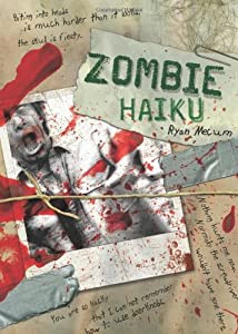 "Cover of ""Zombie Haiku: Good Poetry For Y..."