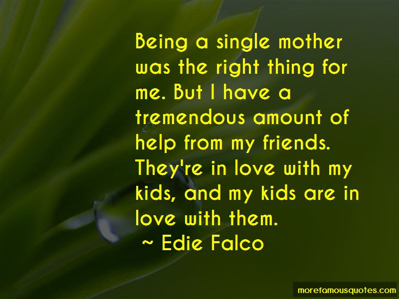 Being A Single Mother Quotes Top 26 Quotes About Being A Single