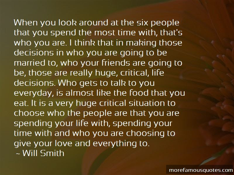 Quotes About Spending Time With Those You Love Top 3 Spending Time
