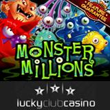 Lucky Club Casino Offers Million Dollar Jackpot Monster Millions