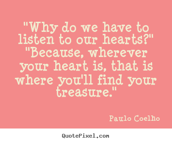 Make Custom Picture Quotes About Love Why Do We Have To Listen To