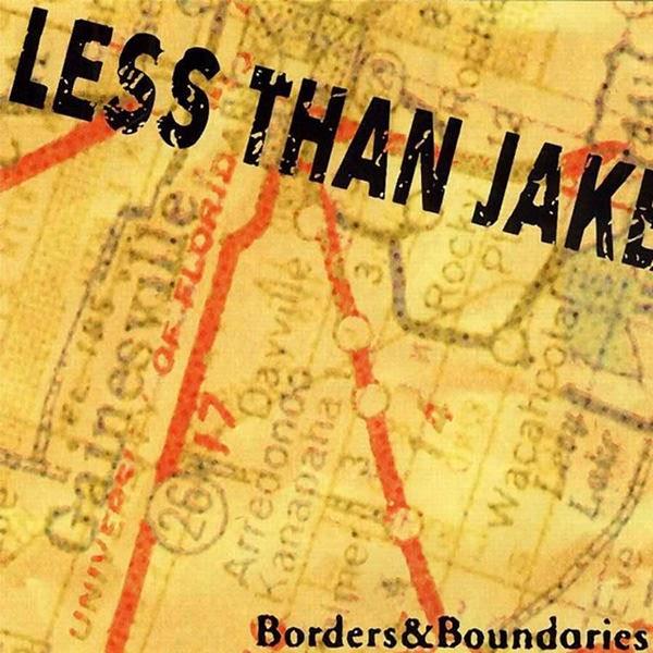"Less Than Jake's ""Borders & Boundaries"" turns 18 years old"