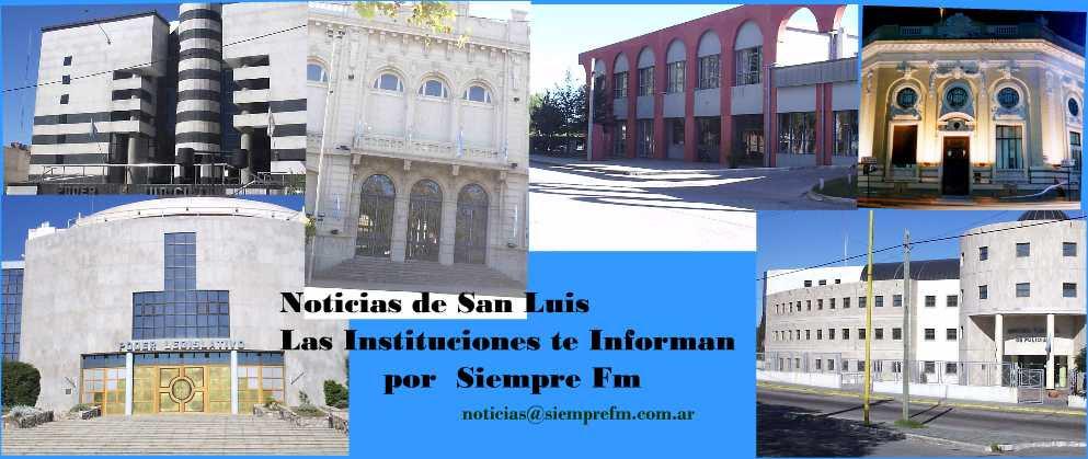 Las Instituciones te informan por Siempre FM - Noticias de la Provincia de San Luis -
