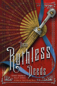 Title: These Ruthless Deeds, Author: Tarun Shanker