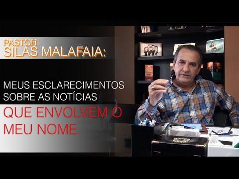 Pr. Silas Malafaia - Esclarecimentos sobre Prisão