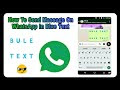 How To Send Blue Text Massage On WhatsApp