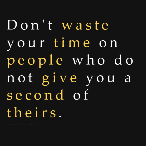 Quotes About Waste Time 581 Quotes
