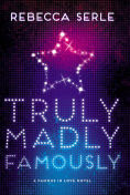 http://www.barnesandnoble.com/w/truly-madly-famously-rebecca-serle/1121149649?ean=9780316366403