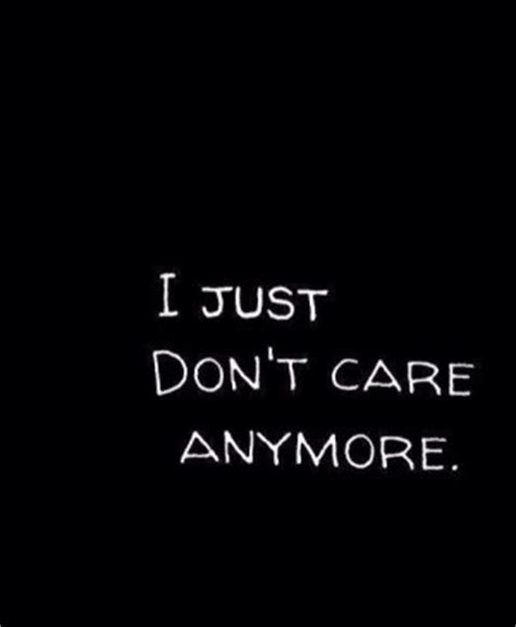 I Dont Care For U Anymore Quotes