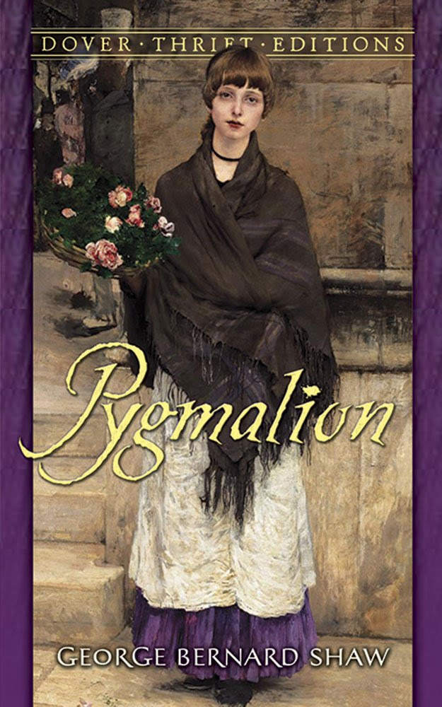 Pygmalion (Dover Thrift Editions): George Bernard Shaw ...