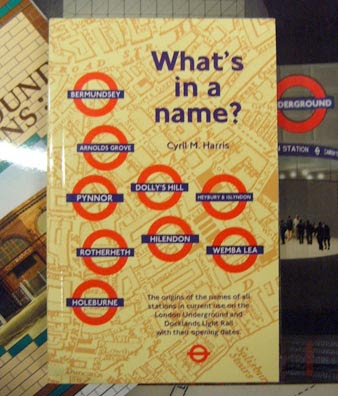 What's In a Name - London Underground Station Name Origins