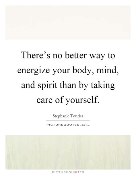 Take Care Of Body Quotes
