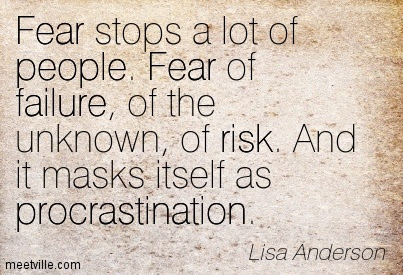 Quotation Lisa Anderson Failure Fear Procrastination Risk People