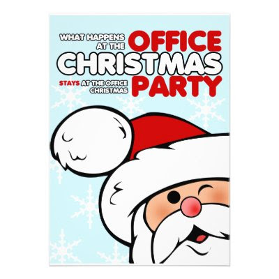 What happens at the office christmas party stays at the office christmas party - Funny Office Christmas Party Invitation