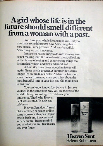 A woman whose life is in the future should smell different from a woman with a past