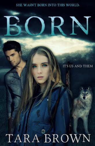 Born (The Born Trilogy) by Tara Brown