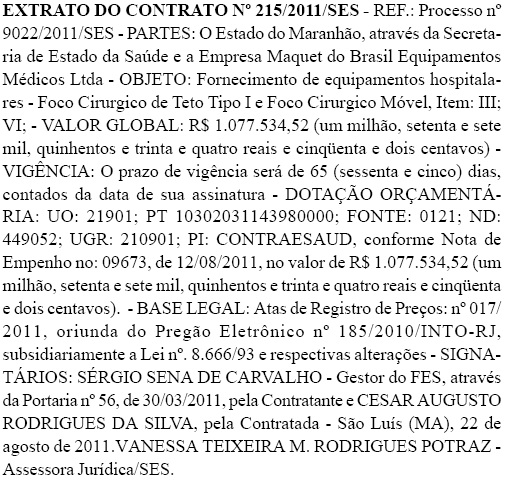 Extrato do contrato entre a Secretaria de Saúde do Estado e a Maquet do Brasil Equipamentos Médicos Ltda. Foto: Reprodução / Diário Oficial do Estado do Maranhão