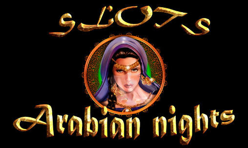 Screenshots of the Slots: Arabian nights for Android tablet, phone.