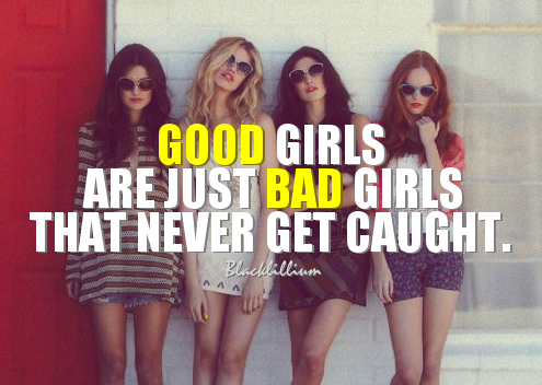 Quotes Images Good Girls Wallpaper And Background Photos 36742849