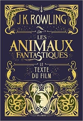 Couverture Les Animaux Fantastiques : Le texte du film
