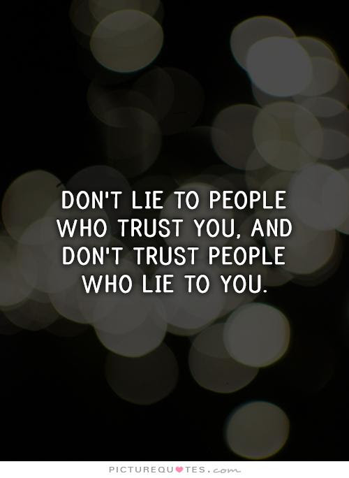 Quotes About People Lying 102 Quotes