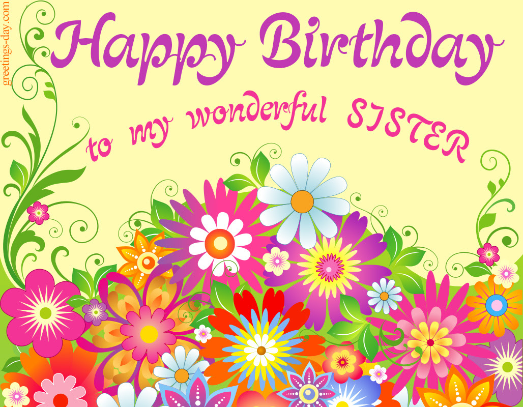 Greeting Cards For Every Day Happy Birthday For Sister Free Ecards