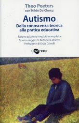 Autismo - Dalla Conoscenza Teorica alla Pratica Educativa - Libro