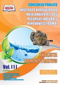 IBAMA (Analista)-ANALISTA ADMINISTRATIVO - VOLUME III-ANALISTA ADMINISTRATIVO - VOLUME II-ANALISTA ADMINISTRATIVO - VOLUME I-ANALISTA ADMINISTRATIVO - JOGO COMPLETO