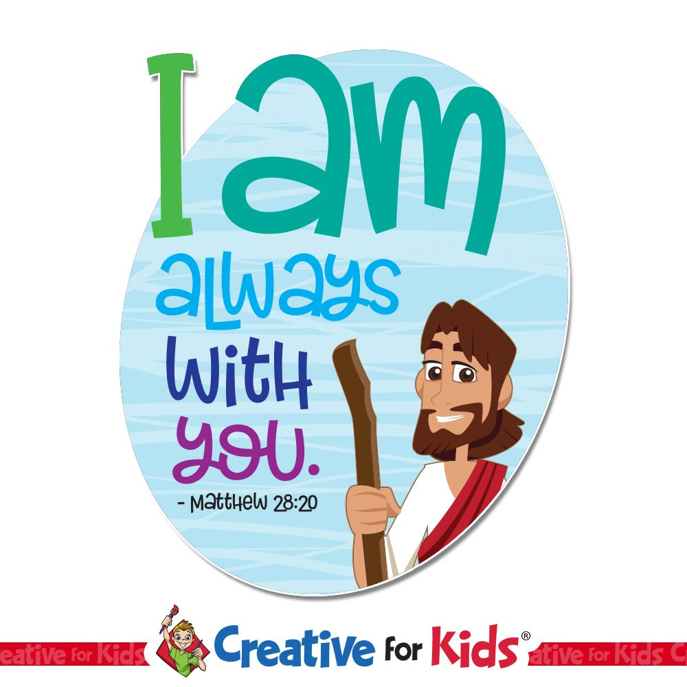 I Am Always With You Wall Words Creative For Kids