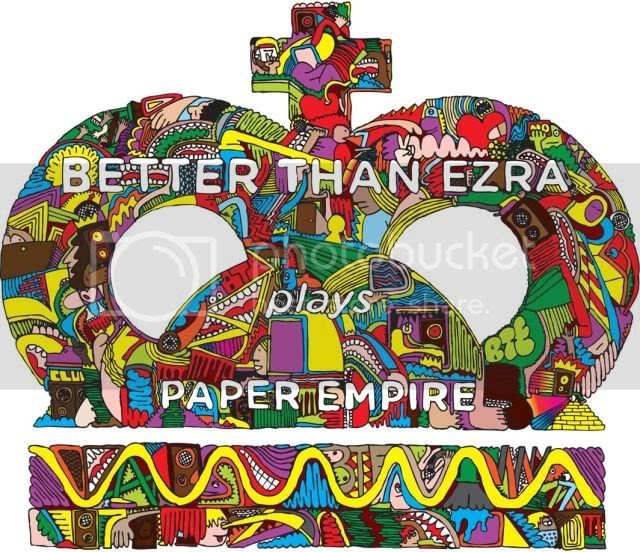 Better Than Ezra - Paper Empire