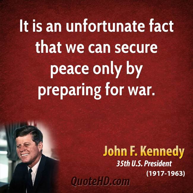 John F Kennedy War Quotes Quotehd