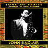 John Sinclair and His Blues Scholars: Song of Praise