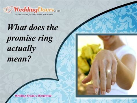 What Does The Promise Ring Actually Mean?