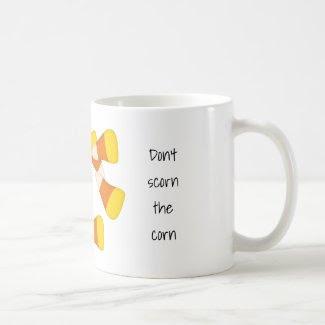 Don't scorn the corn candy corn coffee mug