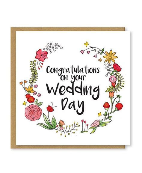 Congratulations on your wedding day. A beautiful, floral