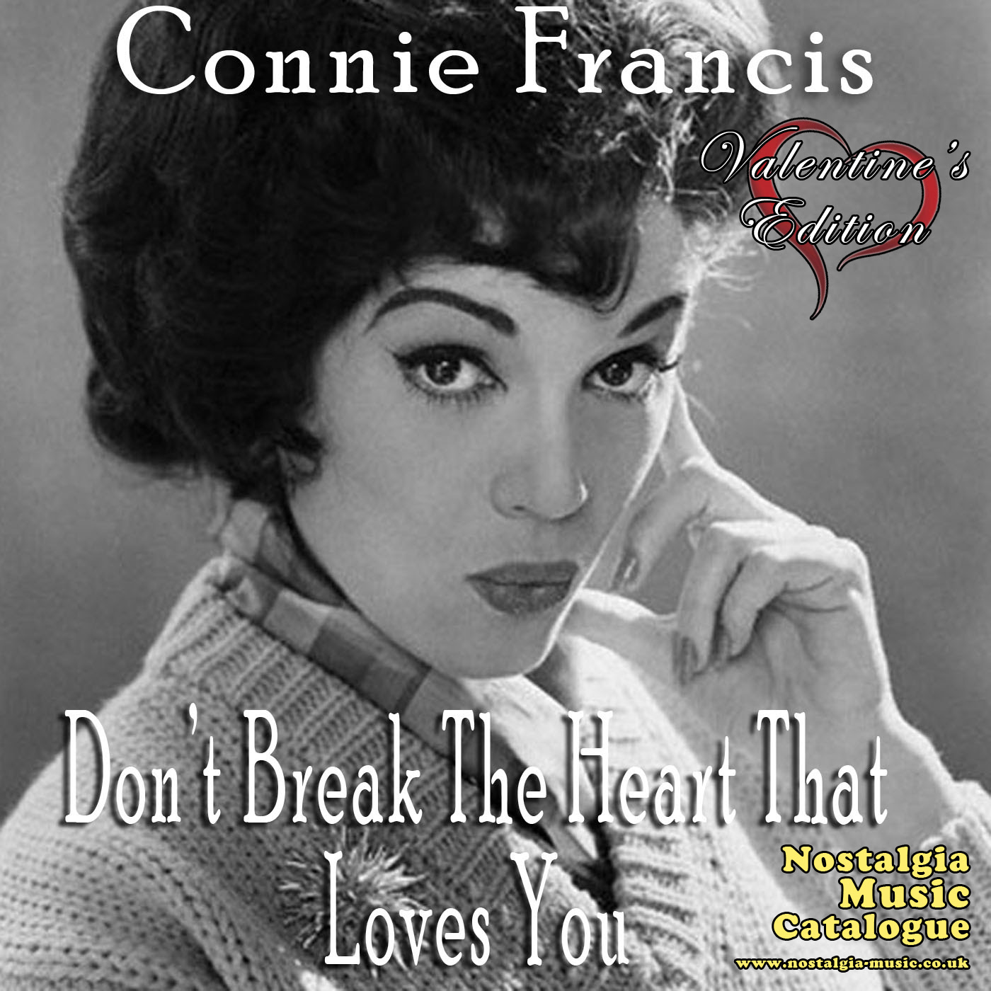 Valentines Edition Connie Francis Dont Break The Heart That