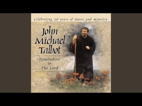 Come Worship The Lord (Psalm 95) Lyrics - John Michael Talbot