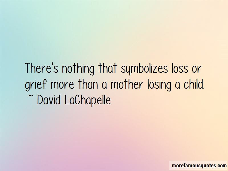 Quotes About A Mother Losing A Child Top 14 A Mother Losing A Child