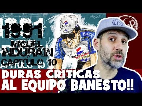 La LEYENDA de INDURAIN. Capítulo 10. TOUR de FRANCIA 1991. 'Duras CRÍTICAS al equipo BANESTO' - Alfonso Blanco