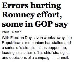Washington Post: Errors hurting Romney effort, some in GOP say by stevegarfield