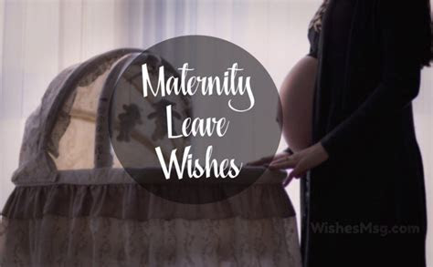 Maternity Leave Wishes & Messages for Working Mothers
