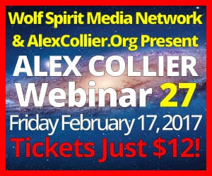 Alex Collier's TWENTY-SIXTH Webinar *LIVE* - February 17, 2017!