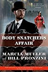 The Body Snatchers Affair by Marcia Muller andBill Pronzini