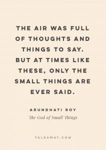 Inspiring Book Quotes By Indian Authors The God Of Small Things By