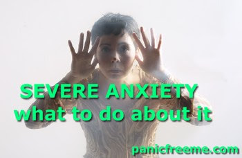 Severe Anxiety- What to do about it | Anxiety Self Help