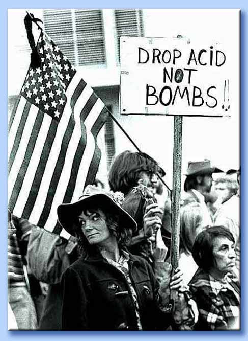 drop acid not bombs!