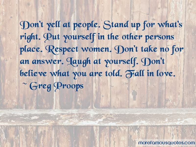 Stand Up For What You Believe Is Right Quotes Top 10 Quotes About