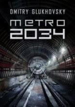 Metro 2034 - Dmitrij Głuchowski