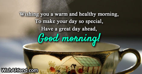 Wishing You A Warm And Healthy Morning Pictures Photos And Images